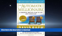 EBOOK ONLINE  The Automatic Millionaire: A Powerful One-Step Plan to Live and Finish Rich  PDF
