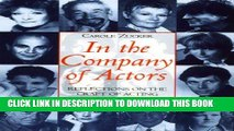 Best Seller In the Company of Actors: Reflections on the Craft of Acting (Theatre Arts (Routledge