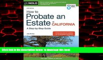 Read book  How to Probate an Estate in California BOOOK ONLINE