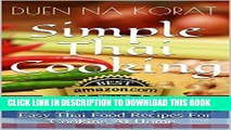 MOBI Simple Thai Cooking: Everyday, Healthy, Quick And Easy Thai Food Recipes For Cooking At