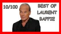 Laurent Baffie [NOUVEAU] [OPEN BAR] - Best Of 10/100 - Compilation Baffie - meilleures vannes Baffie