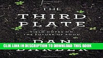[PDF] The Third Plate: Field Notes on the Future of Food Popular Online