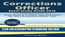 EPUB DOWNLOAD Corrections Officer Exam Study Guide 2015: Exam Book   Practice Test Questions for