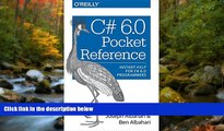 READ book  C# 6.0 Pocket Reference: Instant Help for C# 6.0 Programmers #A#  BOOK ONLINE