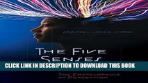 EPUB DOWNLOAD The Five Senses and Beyond: The Encyclopedia of Perception PDF Online