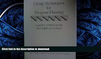 READ  Group Techniques for Program Planning: A Guide to Nominal Group and Delphi Processes  BOOK