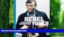 Buy NOW  Rebel Youth: Karlheinz Weinberger  Full Ebook