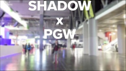 Shadow à la PGW !