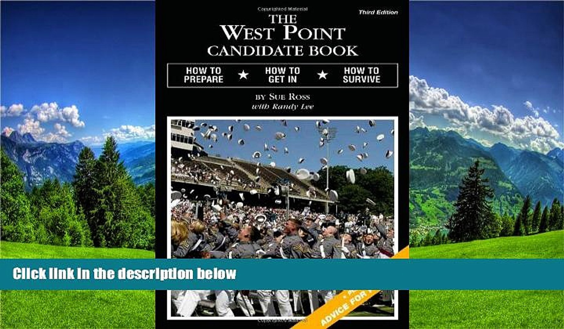 FREE DOWNLOAD  The West Point Candidate Book: How to Prepare, How to Get In, How to Survive