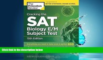 READ book  Cracking the SAT Biology E/M Subject Test, 15th Edition (College Test Preparation)