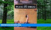 Marie Winn The Plug-In Drug: Television, Computers, and Family Life  Epub Download Download