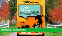 FREE DOWNLOAD  SUNY Albany: Off the Record (College Prowler) (College Prowler: Suny Albany Off