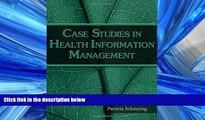 PDF [DOWNLOAD] Case Studies in Health Information Management [DOWNLOAD] ONLINE