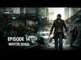 Watch Dogs - Ep 14 - Tacos Mexicanos - Playthrough FR ᴴᴰ