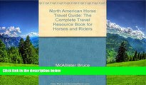 READ book  North American horse travel guide: The complete travel resource book for horses