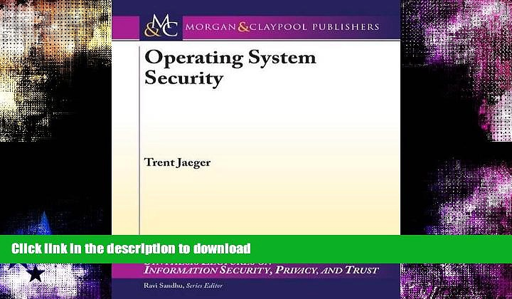 FAVORITE BOOK  Operating System Security (Synthesis Lectures on Information Security, Privacy,