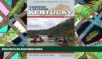 FREE DOWNLOAD  Canoeing   Kayaking Kentucky (Canoe and Kayak Series)  FREE BOOOK ONLINE