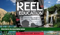 Buy NOW Jacqueline Bach Reel Education: Documentaries, Biopics, and Reality Television (Minding