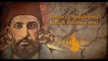 Sultan II. Abdülhamit Han'ın Bilinmeyenleri
