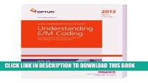 [READ] Mobi Optum Learning: Understanding E/M Coding 2013 (Optum Learning: Coding   Reimbursement