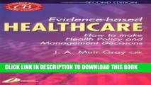 [READ] Kindle Evidence-Based Healthcare: How to Make Health Policy and Management Decisions, 2e