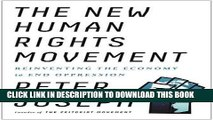 [PDF] The New Human Rights Movement: Reinventing the Economy to End Oppression Popular Colection