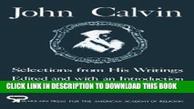 [READ] Mobi John Calvin: Selections from His Writings (AAR Aids for the Study of Religion Series)