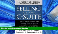 READ  Selling to the C-Suite:  What Every Executive Wants You to Know About Successfully Selling
