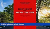 FAVORITE BOOK  Good to Great and the Social Sectors: A Monograph to Accompany Good to Great FULL