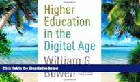 Price Higher Education in the Digital Age (The William G. Bowen Memorial Series in Higher