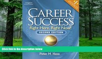 Pre Order Career Success: Right Here, Right Now! Peter M. Hess On CD