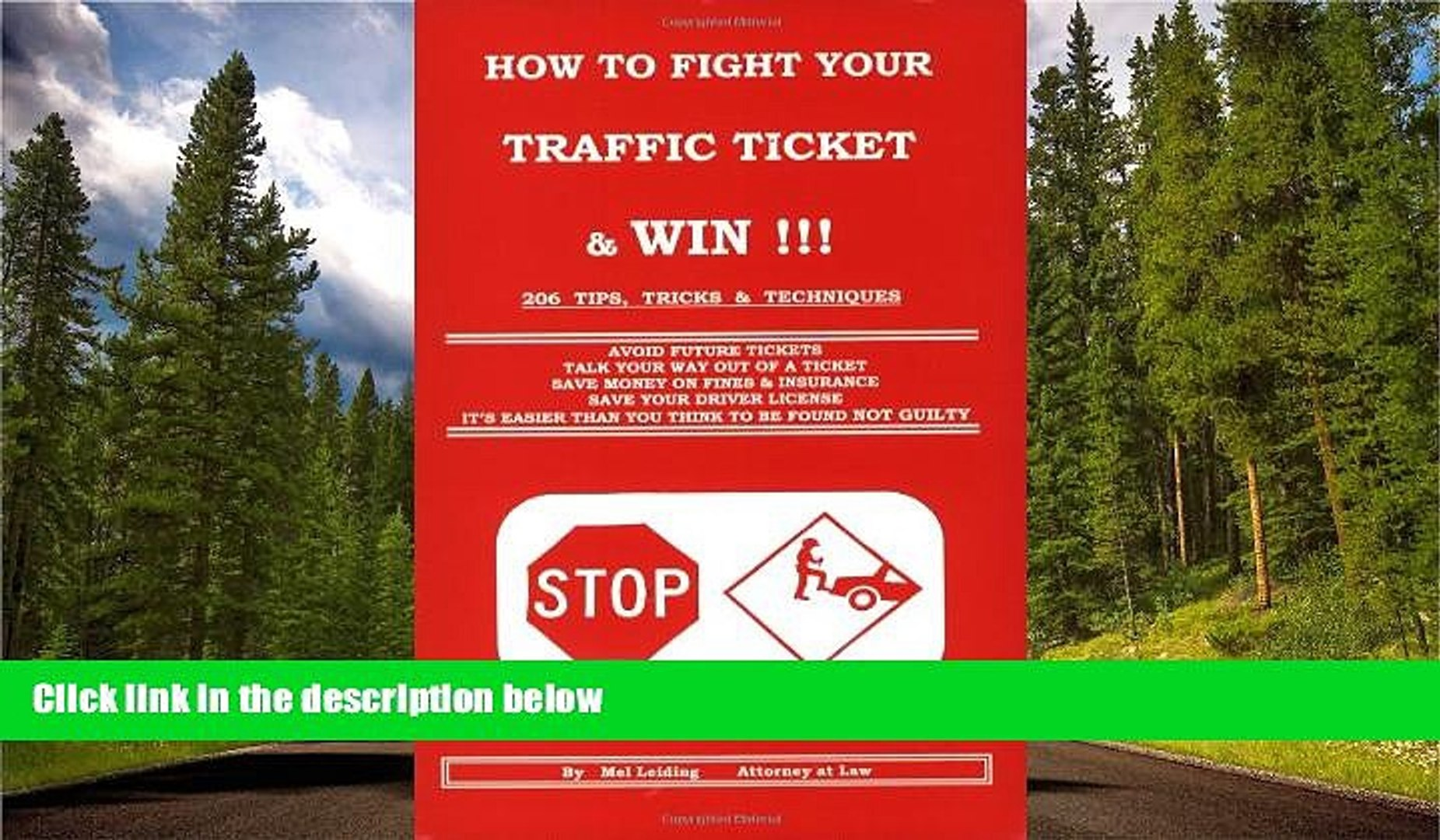 FAVORIT BOOK How to Fight Your Traffic Ticket and Win!: 206 Tips Tricks and Techniques Mel Leiding