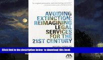Pre Order Avoiding Extinction: Reimagining Legal Services for the 21st Century Mitchell Kowalski