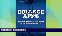 Price College Apps: Selecting, Applying to, and Paying for the Right College for You Trish Portnoy
