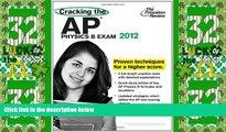 Price Cracking the AP Physics B Exam, 2012 Edition (College Test Preparation) Princeton Review PDF