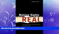 FAVORIT BOOK Making Rights Real: Activists, Bureaucrats, and the Creation of the Legalistic State