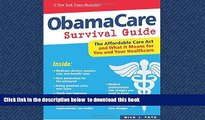 Buy Nick J. Tate ObamaCare Survival Guide: The Affordable Care Act and What It Means for You and