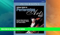 Price College Guide for Performing Arts Majors 2007 (Peterson s College Guide for Performing Arts