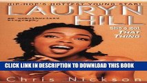 Best Seller Lauryn Hill: She s Got That Thing Read online Free