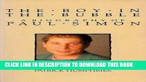 Best Seller The Boy in the Bubble: Biography of Paul Simon Download Free