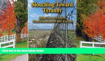 FAVORIT BOOK Slouching Toward Tyranny: Mass Incarceration, Death Sentences and Racism Joseph Ingle