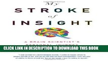 [FREE] Audiobook My Stroke of Insight: A Brain Scientist s Personal Journey Download Ebook
