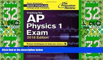 Best Price Cracking the AP Physics 1 Exam, 2016 Edition (College Test Preparation) Princeton