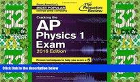 Best Price Cracking the AP Physics 1 Exam, 2016 Edition (College Test Preparation) Princeton