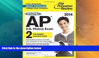 Price Cracking the AP U.S. History Exam, 2014 Edition (College Test Preparation) Princeton Review