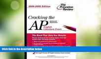 Price Cracking the AP English Literature Exam, 2004-2005 Edition (College Test Prep) Princeton