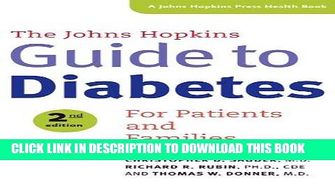 [FREE] PDF The Johns Hopkins Guide to Diabetes: For Patients and Families (A Johns Hopkins Press