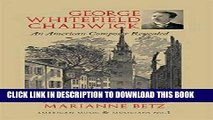 Books George Whitefield Chadwick: An American Composer Revealed (American Music and Musicians)
