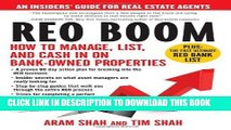 [FREE] Ebook REO Boom: How to Manage, List, and Cash in on Bank-Owned Properties: An Insiders