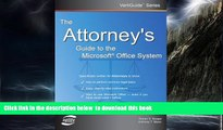 Buy NOW Dorian S. Berger The Attorney s Guide To The Microsoft Office System (VertiGuide)